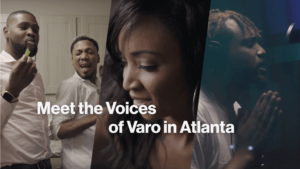 Meet the voices of Varo in Atlanta