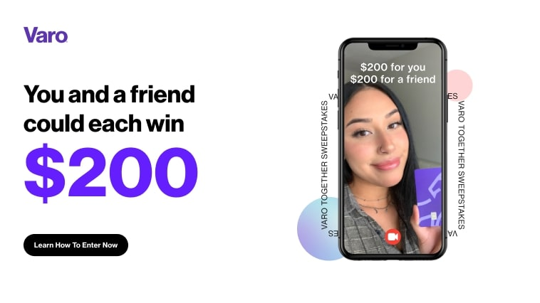 Varo. You and a friend could each win $200